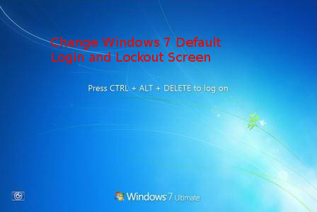 change-default-windows-7-login-and-lockout-screen